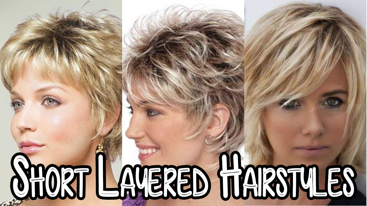 Short Layered Haircuts: Latest Hairstyle In 2018