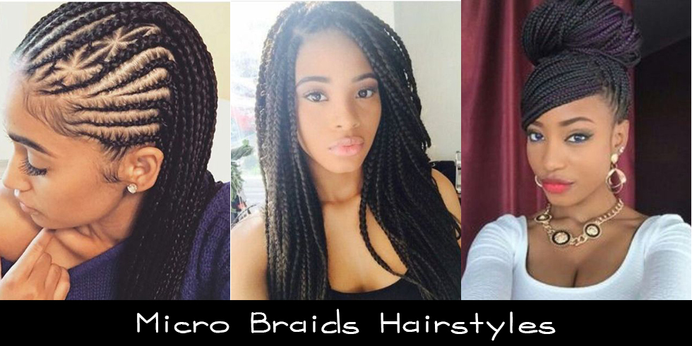 Micro Braids Hairstyles Latest Hairstyle In 2018